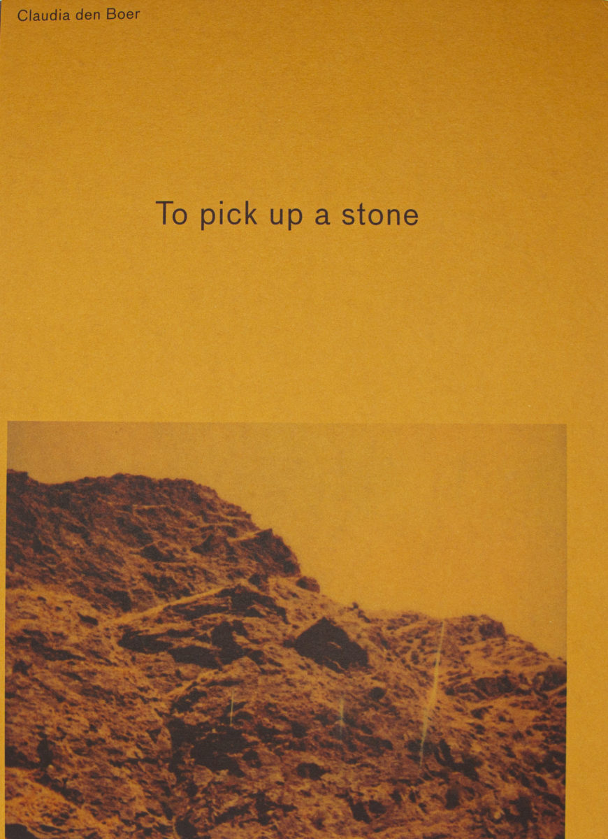 Claudia den Boer, To pick up a stone