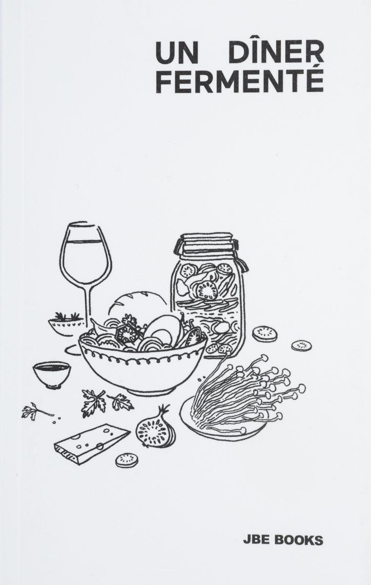 , Un dîner fermenté
