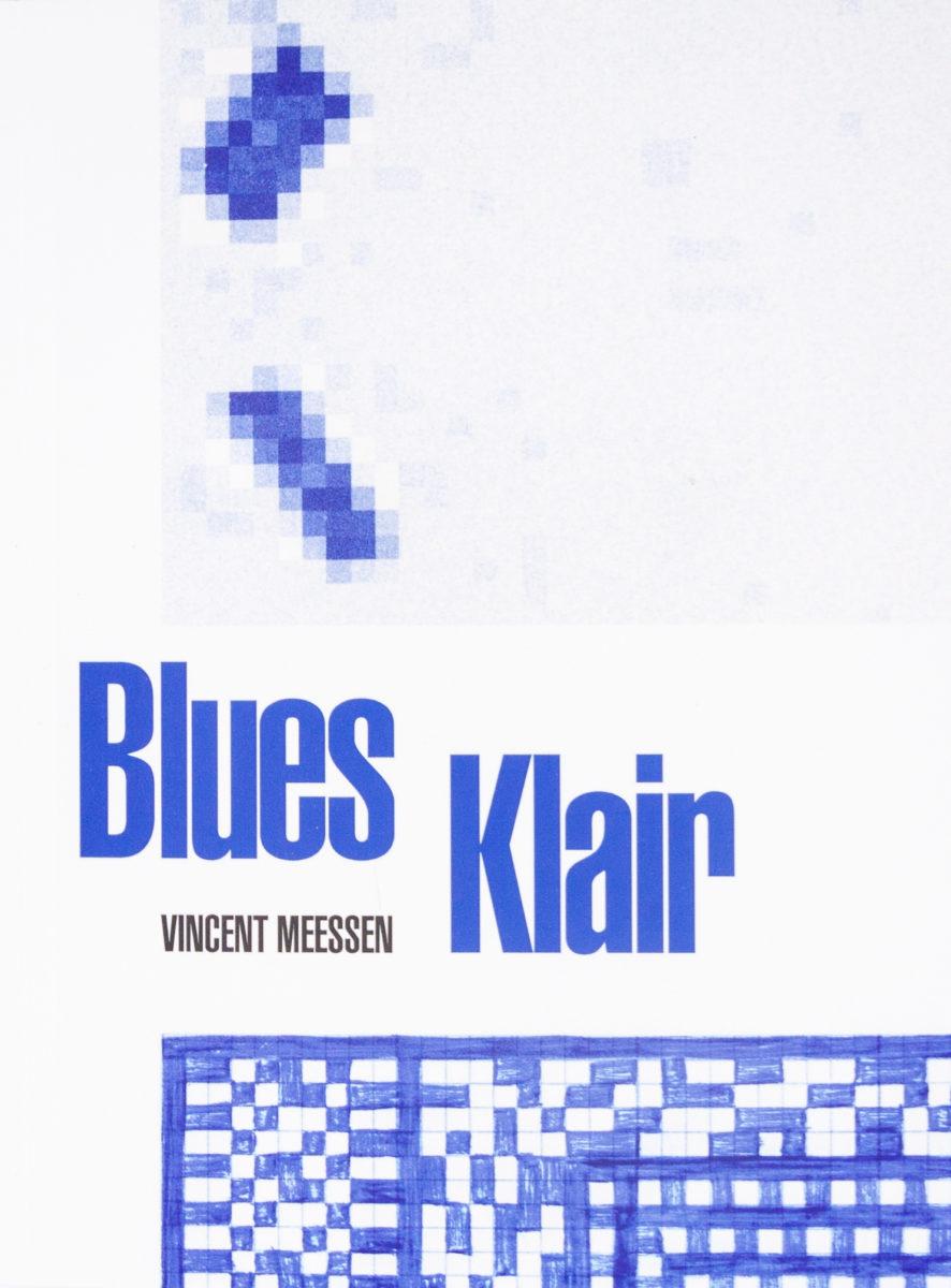 Vincent Meessen, Blues Klair