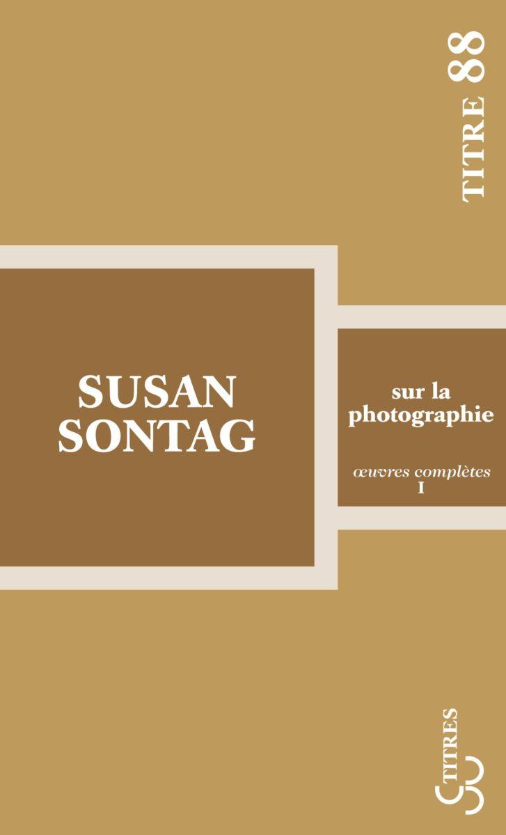 Susan Sontag, Sur la photographie