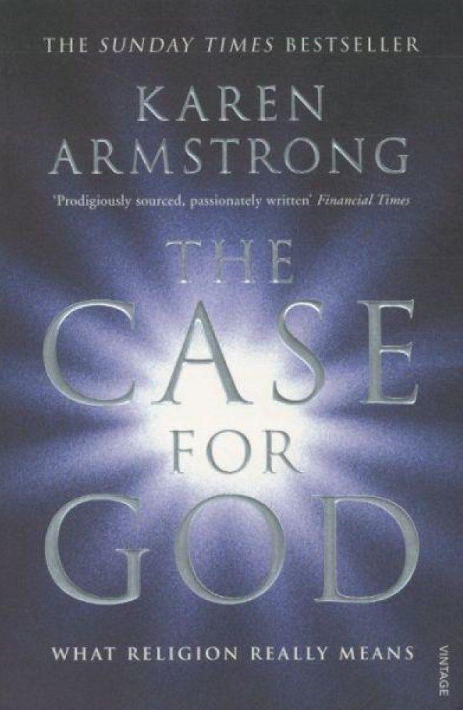 Karen Armstrong, The case for god (les arguments en faveur de Dieu)