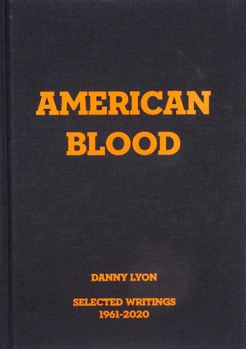 Danny Lyon , American Blood