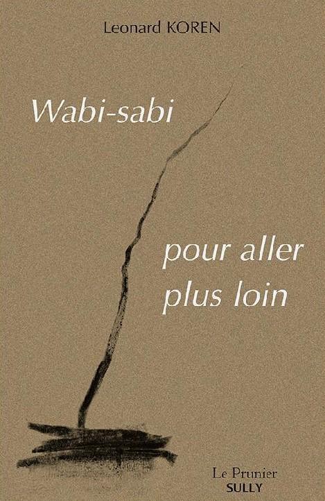 , Wabi-sabi pour aller plus loin