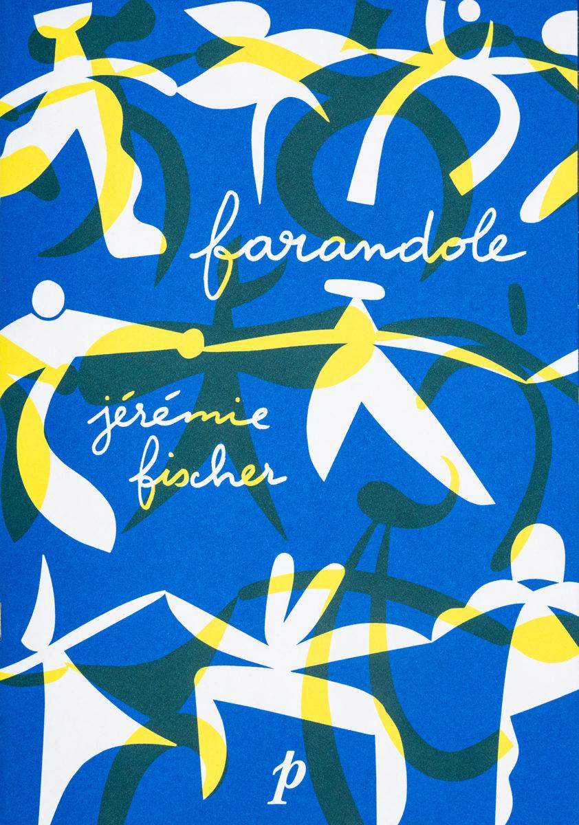 Jérémie Fischer, Farandole