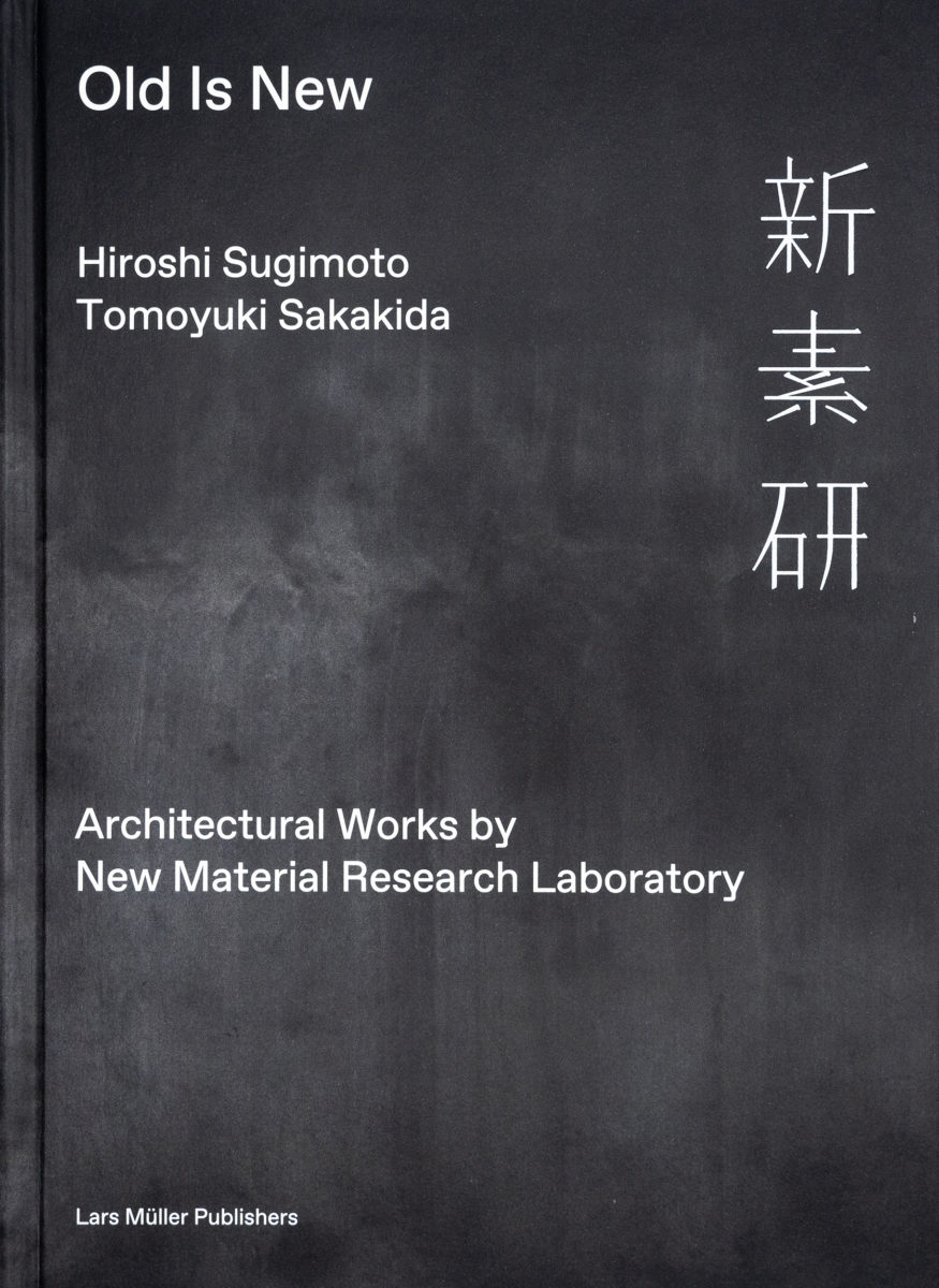 , OLD IS NEW  Architectural Works by New Material Research Laboratory