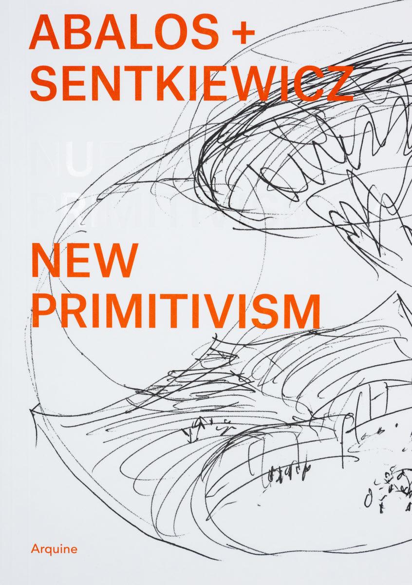 Abalos + Sentkiewicz, New Primitivism