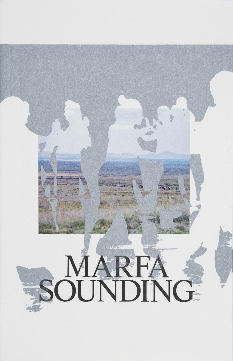 , Marfa Sounding
