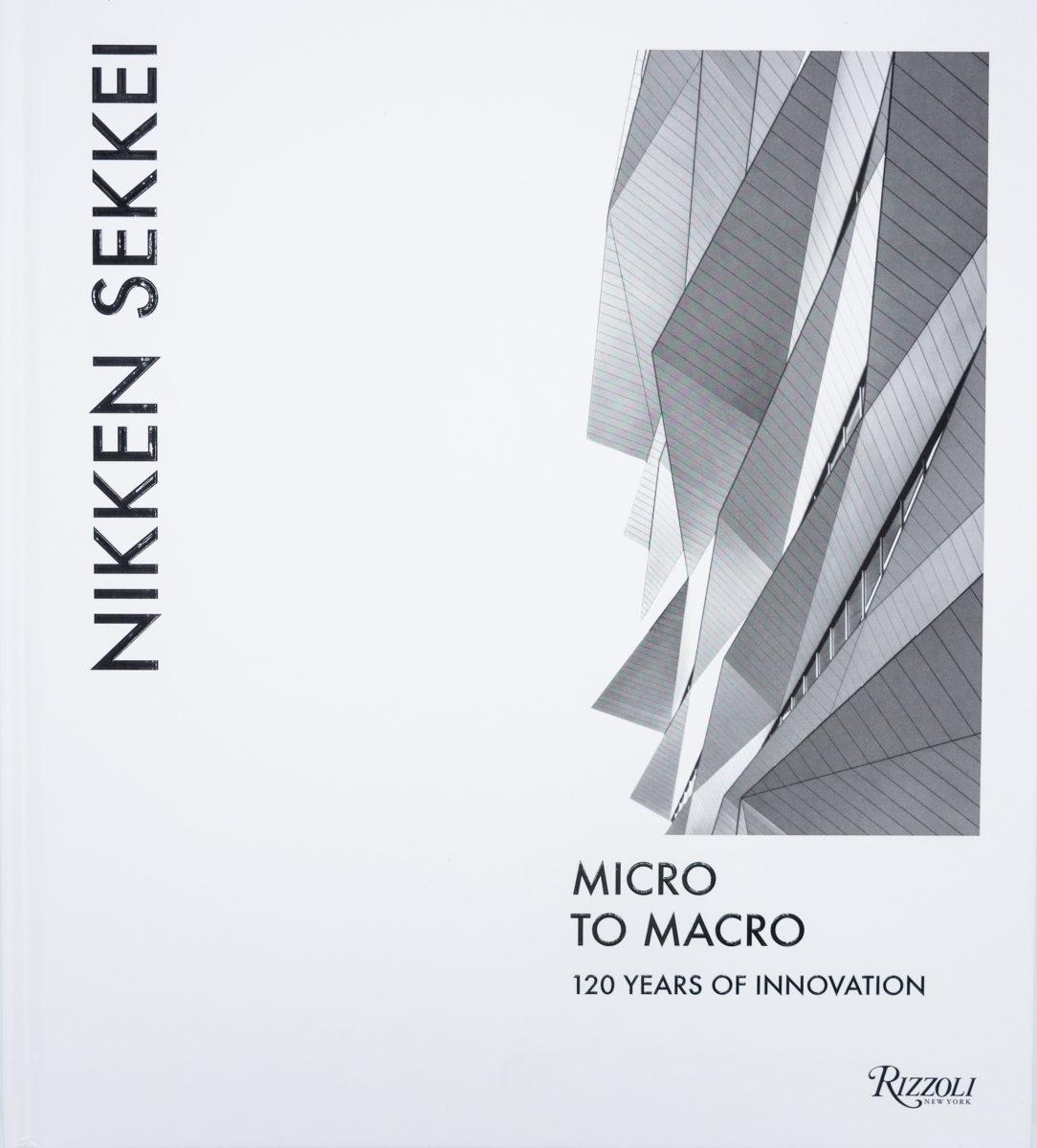 Nikken Sekkei , Micro to Macro, 120 years of innovation