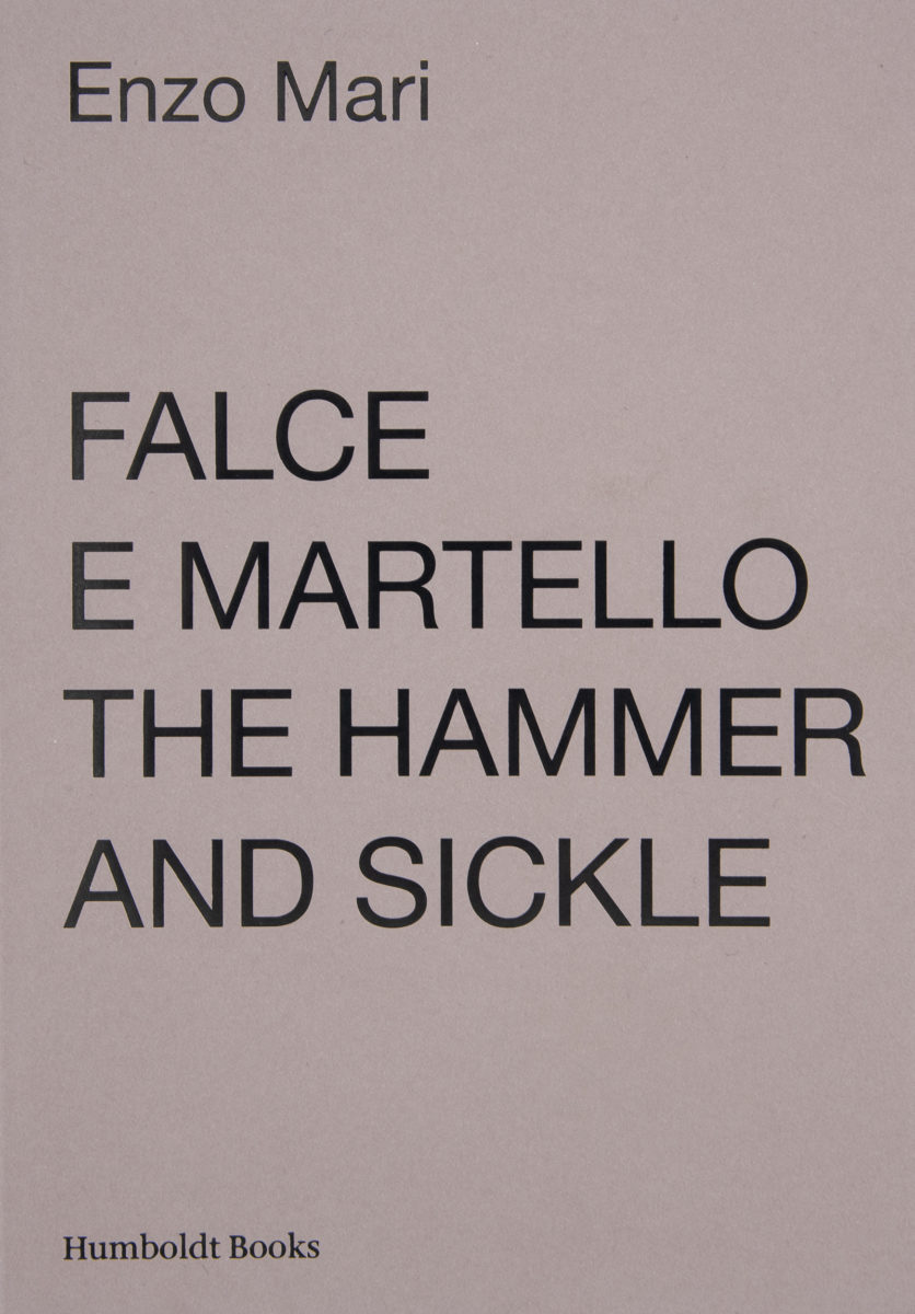 Enzo Mari, Falce e Martello : The hammer and sickle