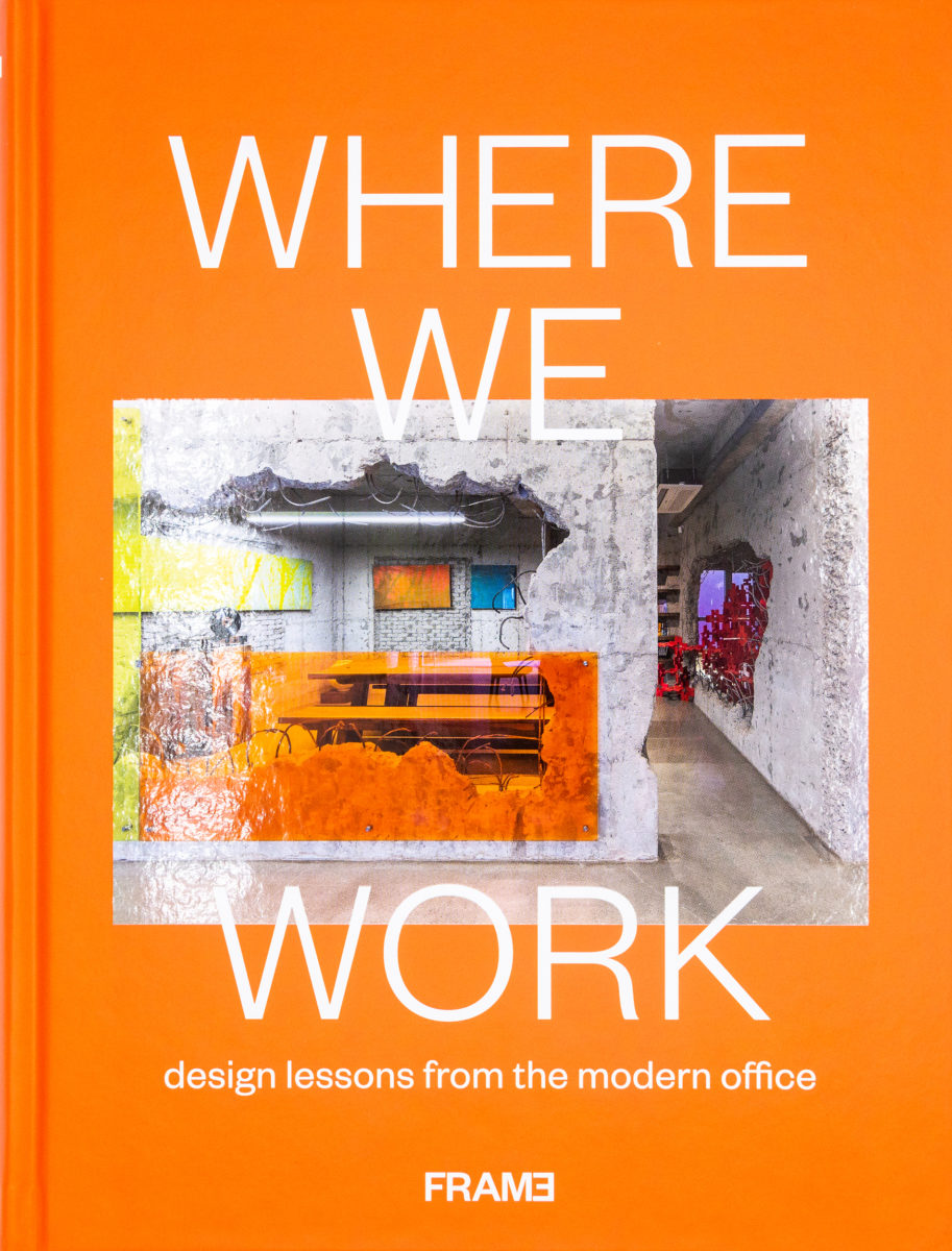 , Where We Work, design lessons from the modern office