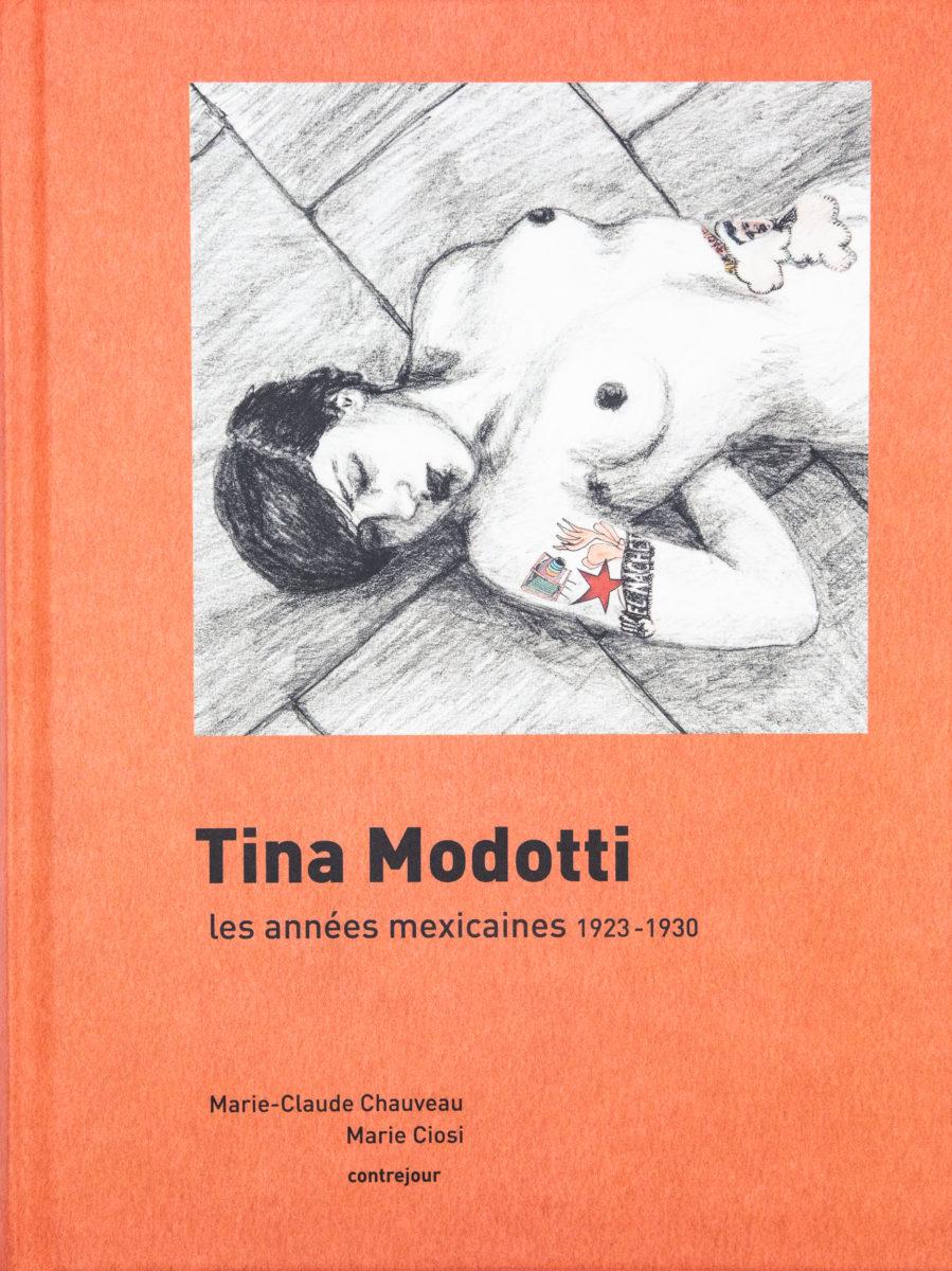 , Tina Modotti, the Mexican years, 1923-1930
