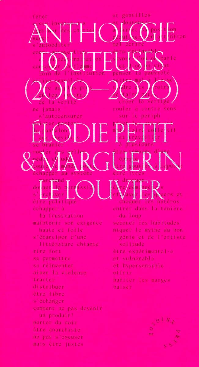 Elodie Petit & Marguerin Le Louvrier, Anthologie douteuses (2010-2020)