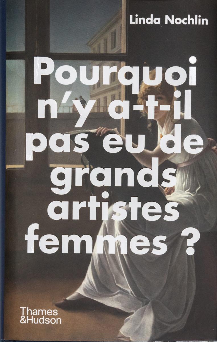 , Pourquoi n'y a-t-il pas eu de grands artistes femmes ?