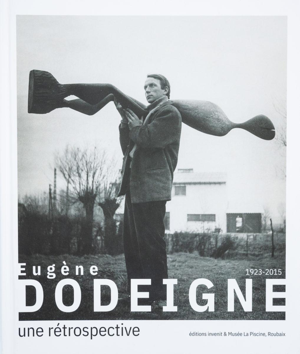 Eugène Dodeigne, Une rétrospective