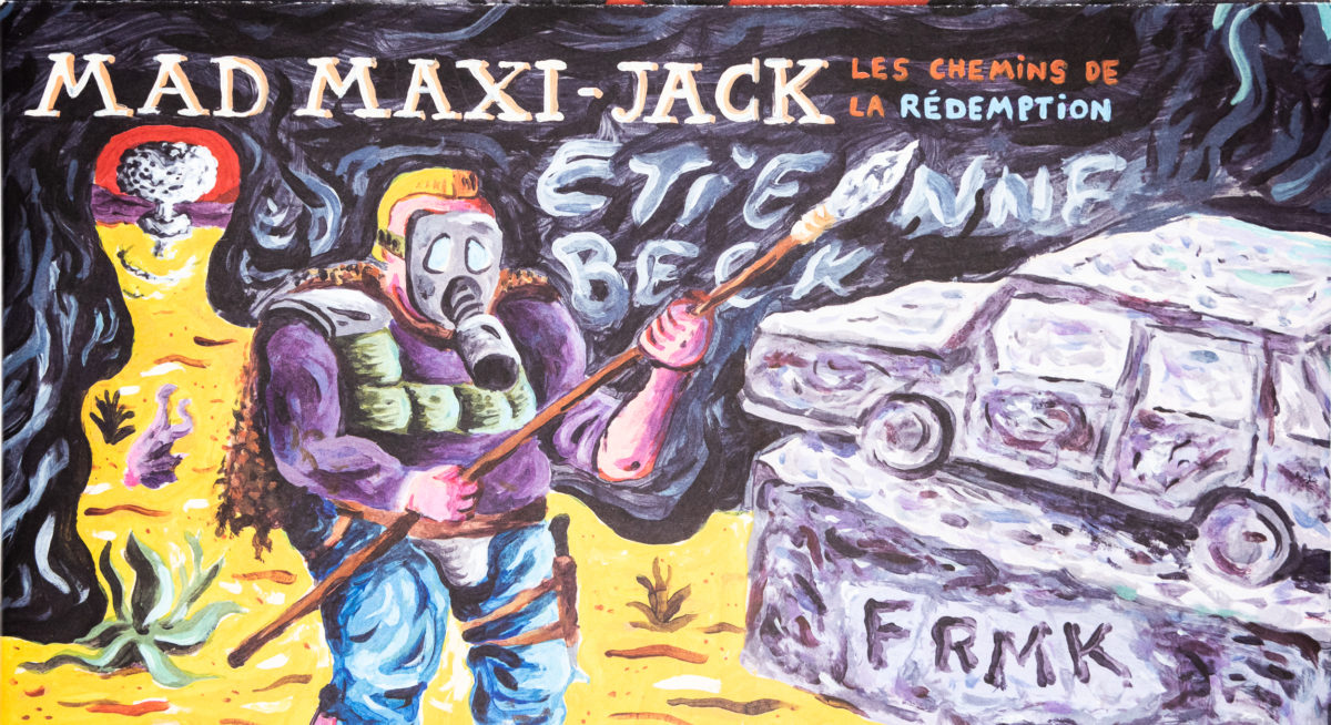 Etienne Beck, Mad Maxi-Jack : Les chemins de rédemption