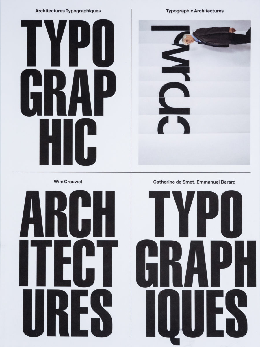Wim Crouwel, Typographic Architectures