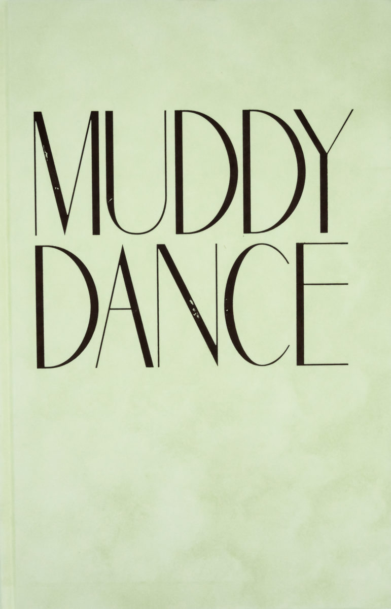Erik Kessels, Muddy Dance