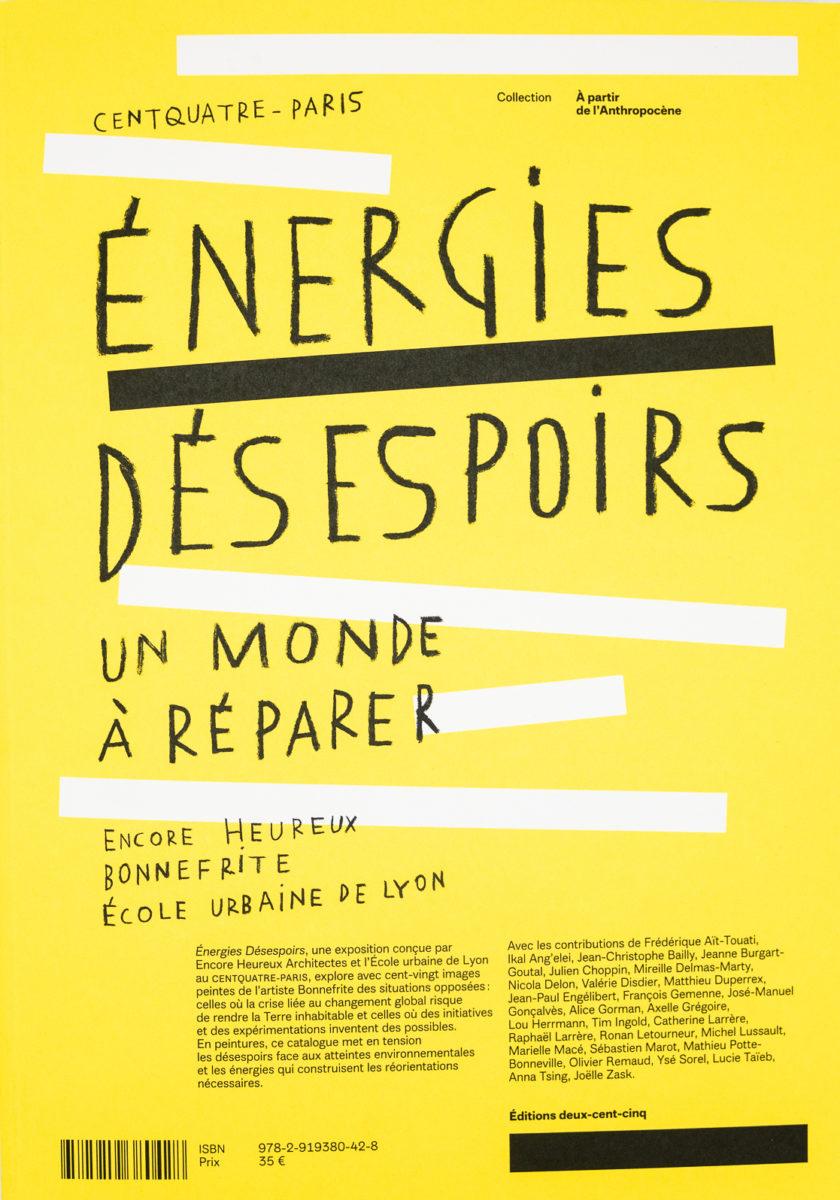 , Énergies Désespoirs, Un monde à réparer