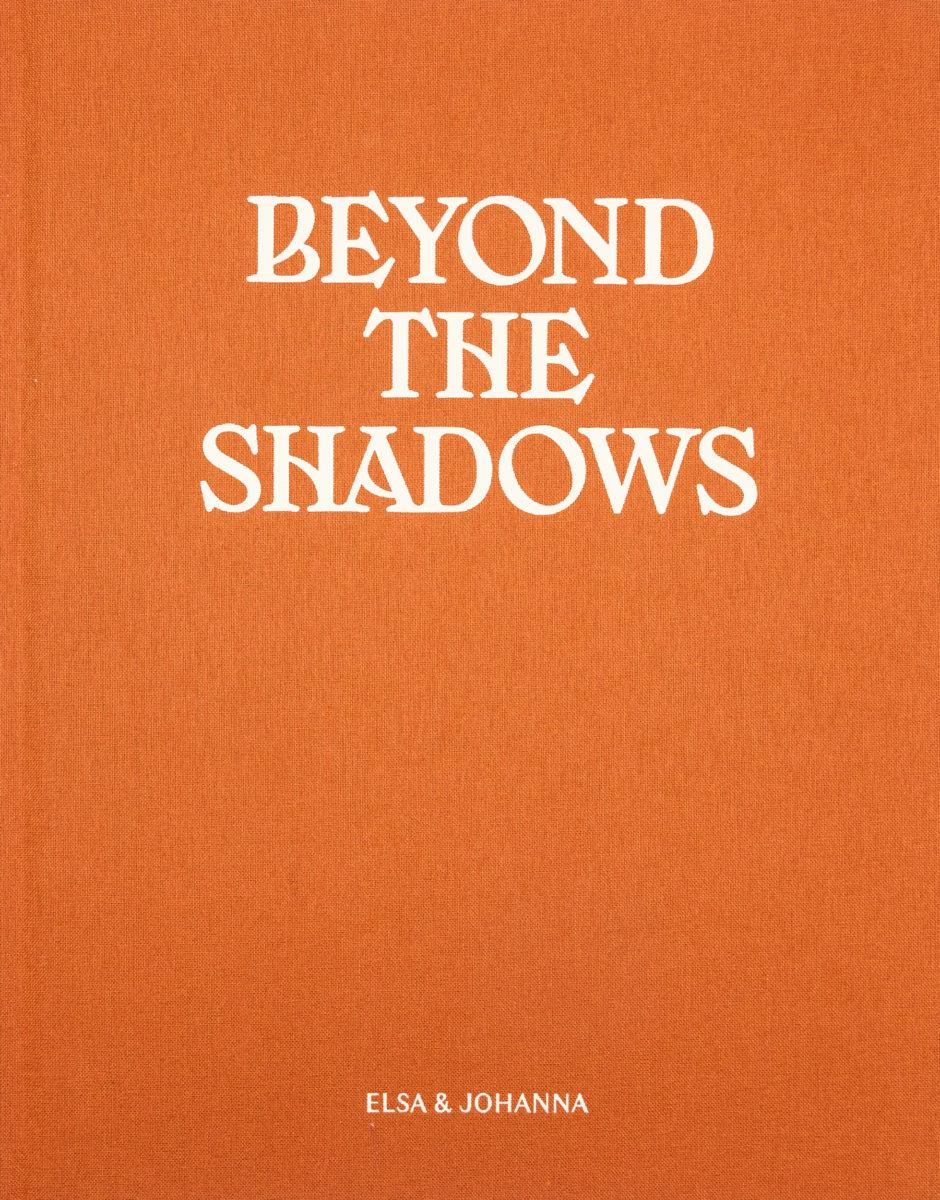 Elsa & Johanna, Beyond the shadows