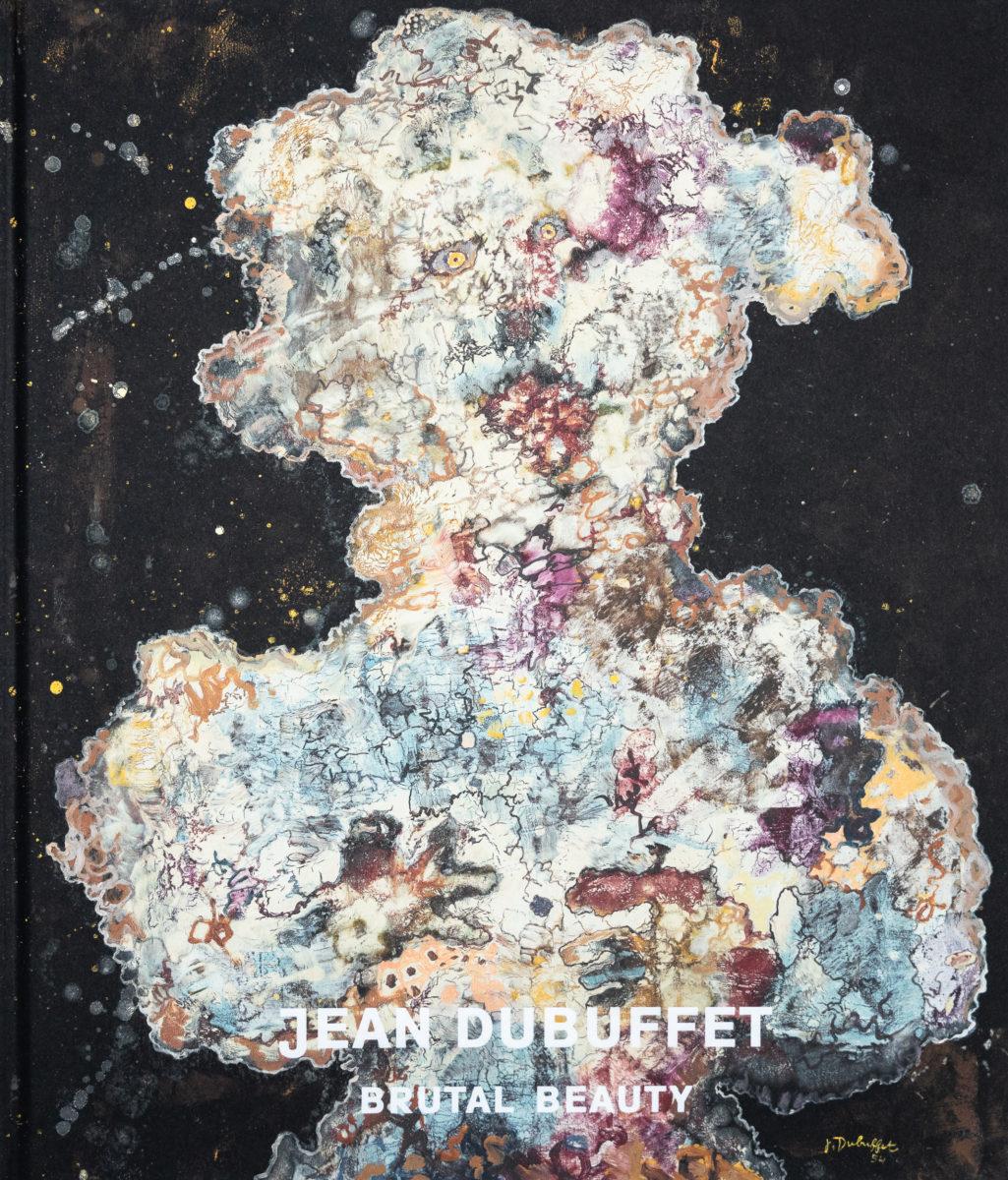 Jean Dubuffet, Brutal Beauty