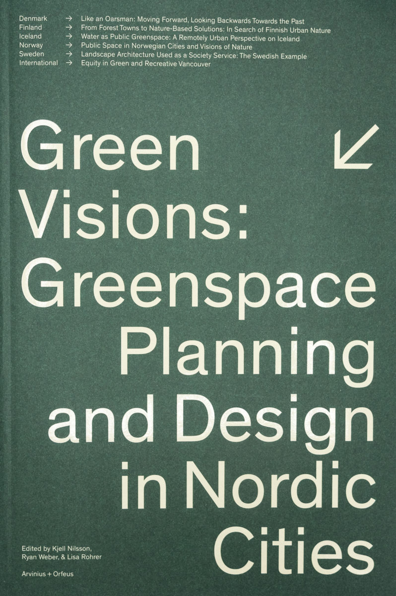, Green Visions: Greenspace Planning And Design In Nordic Cities