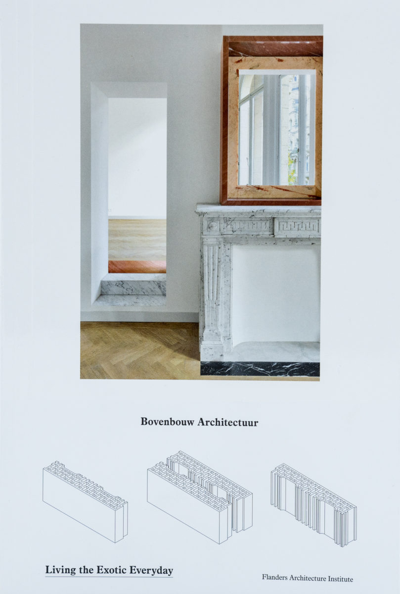 Bovenbouw Architectuur, Living The Exotic Everyday