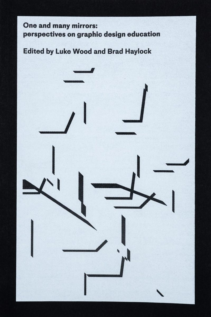 Paul Bailey, One and many mirrors : perspectives on graphic design education