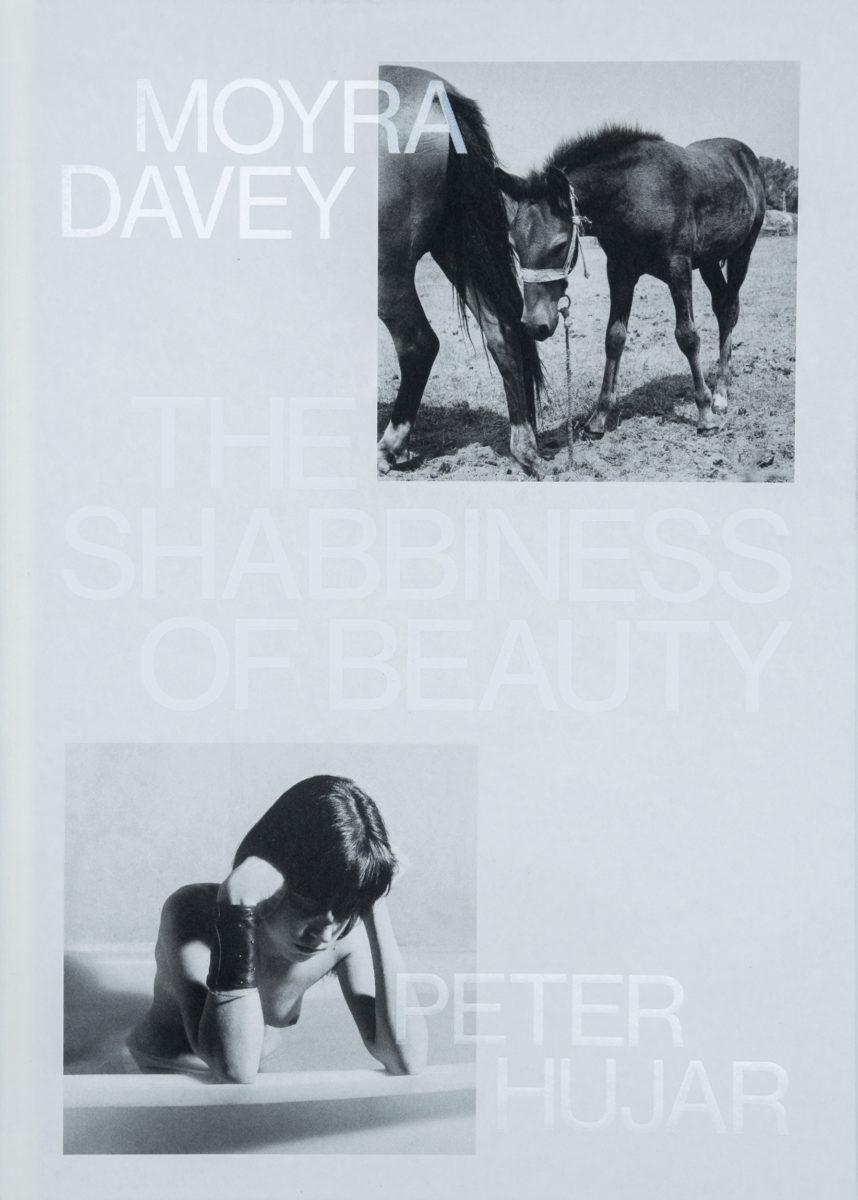 Moyra Davey, Peter Hujar, The Shabbiness of Beauty