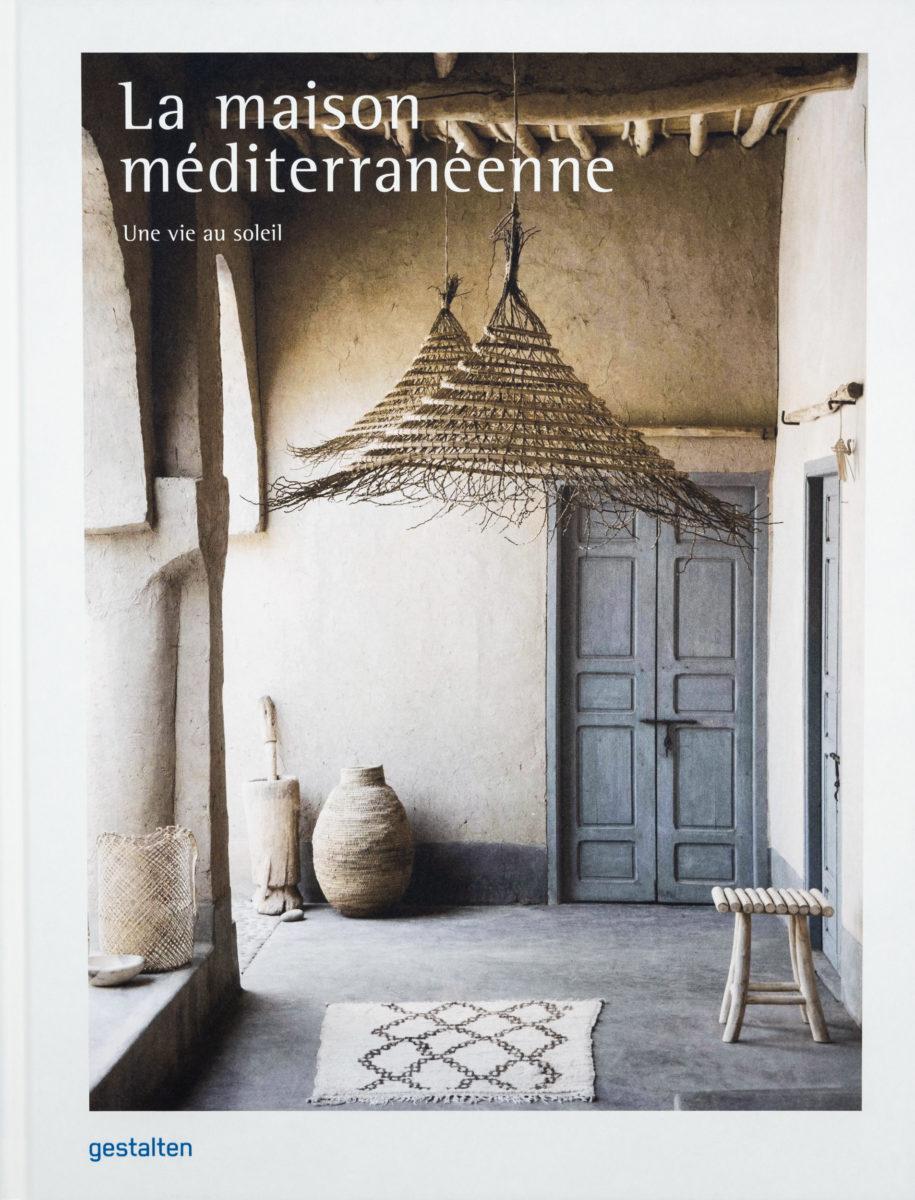 Collectif, La maison méditerranéenne, une vie au soleil