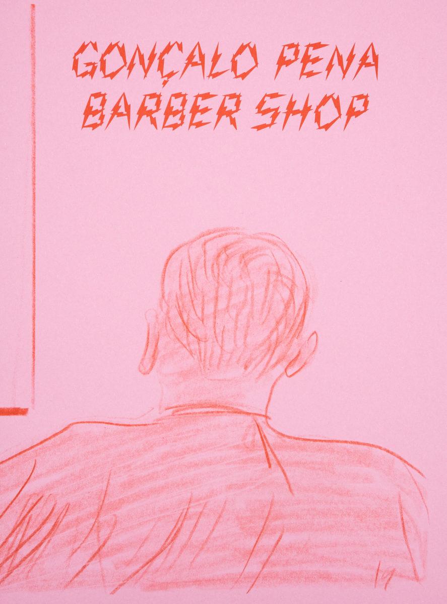 Gonçalo Pena, Barber Shop
