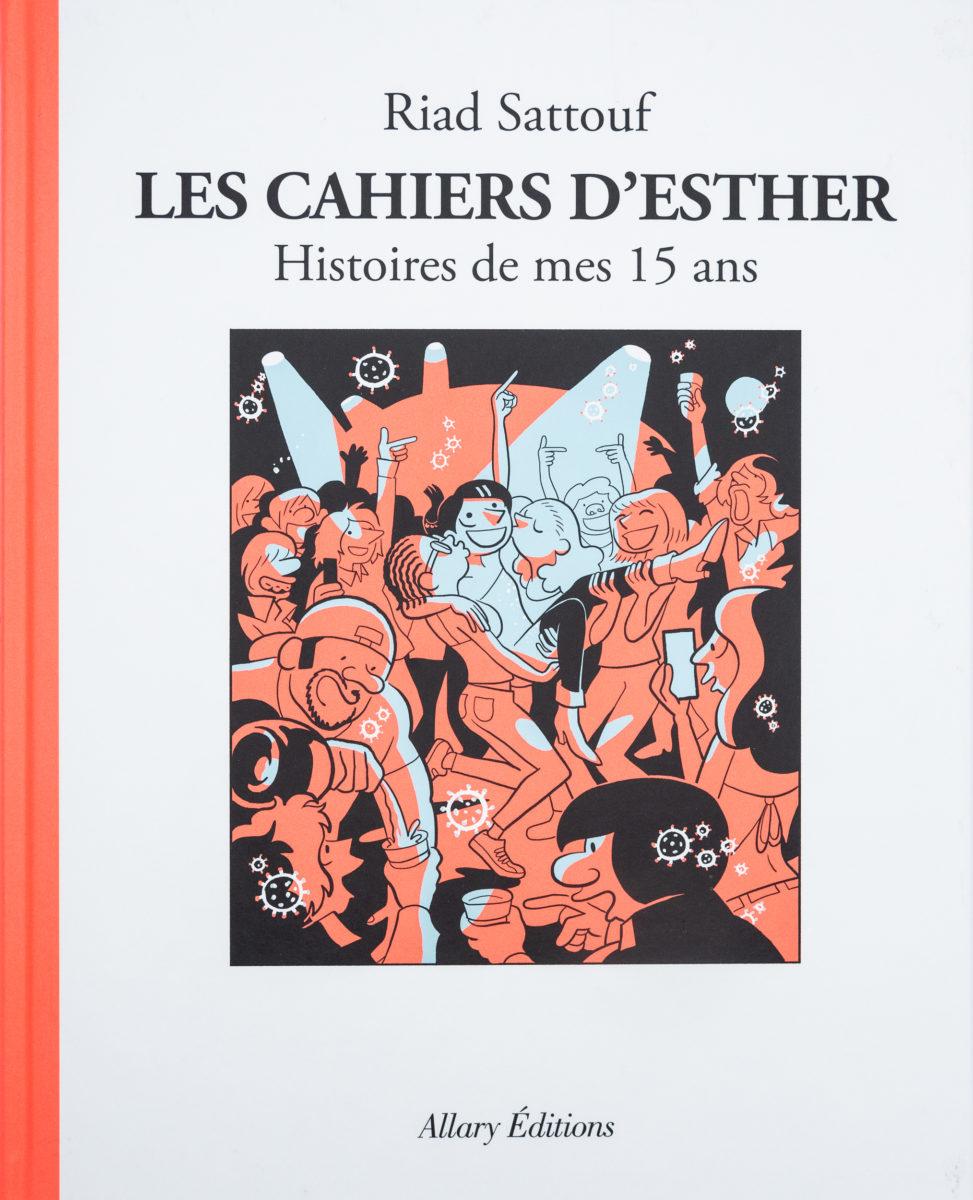 Riaad Sattouf, Les cahiers d'Esther 6 - Histoires de mes 15 ans