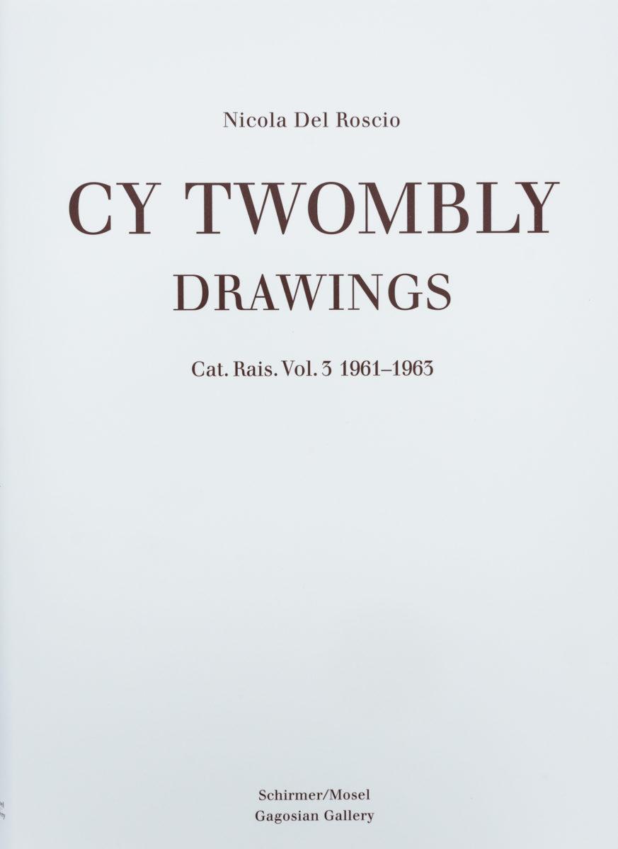 , Cy Twombly Drawings, Cat. rais. Vol. 3 1961-1963