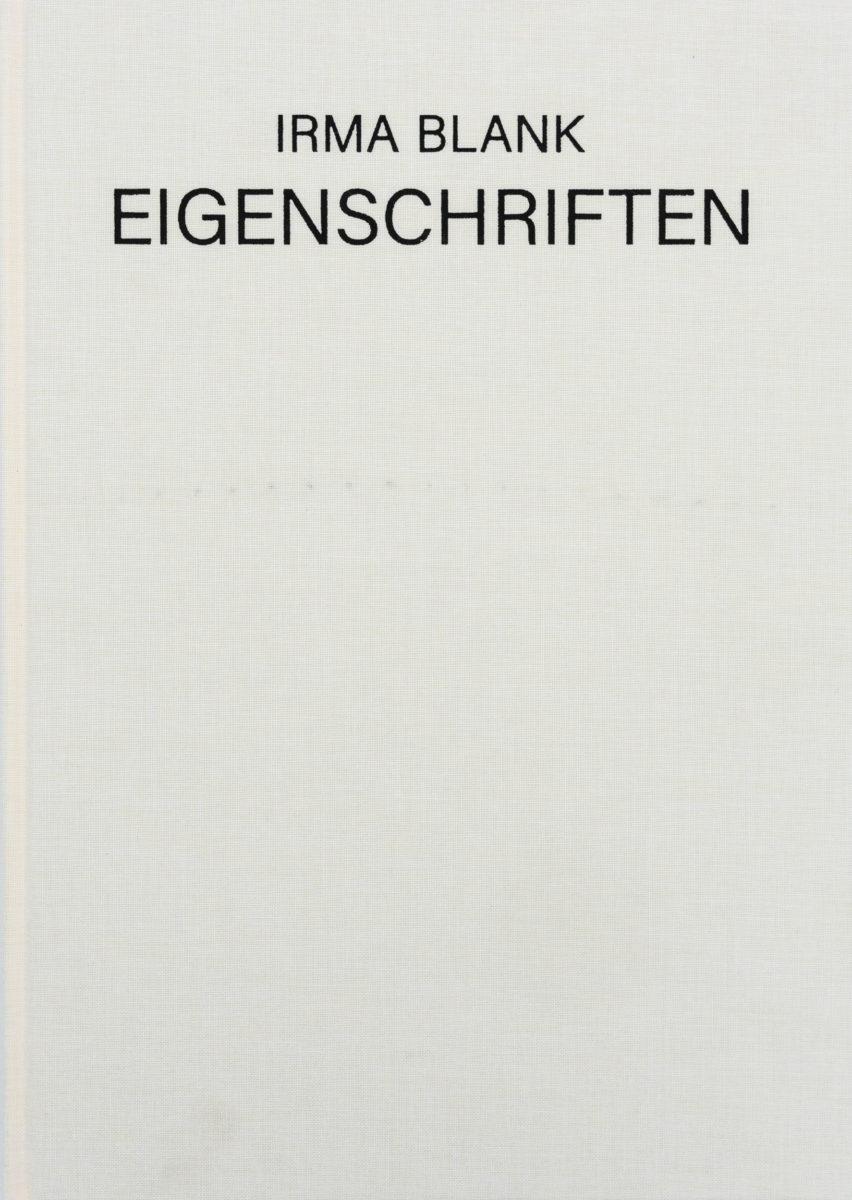 Irma Blank, Eigenschriften – 1968–1973