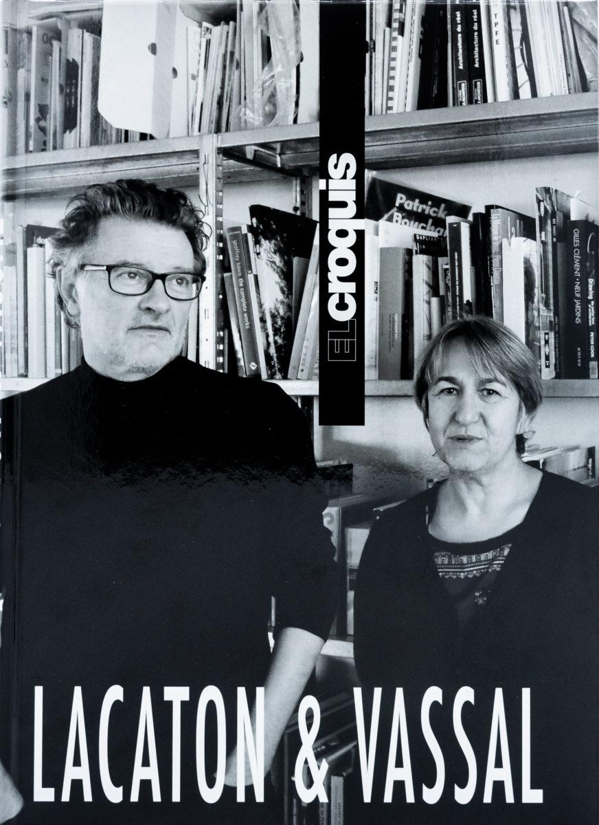 Arnoldo Rivkin and Juan Hereros, El croquis : Lacaton and Vassal (Extended Reprint)