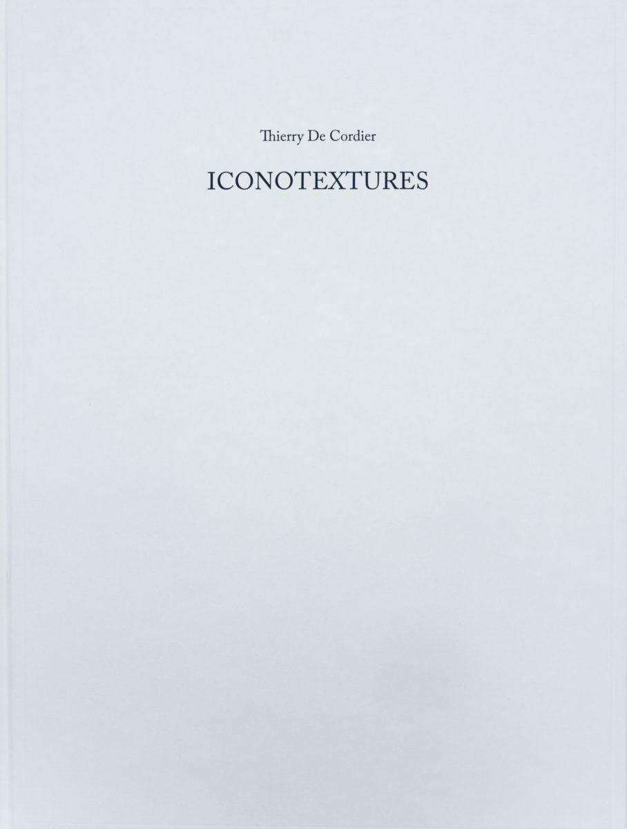 Thierry De Cordier, Iconotextures