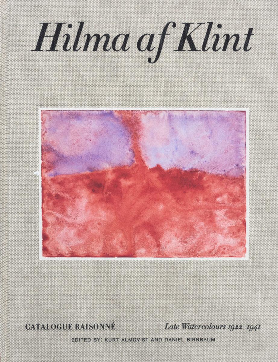 Hilma af Klint, Hilma af Klint : Catalogue raisonné VI, Late Watercolours