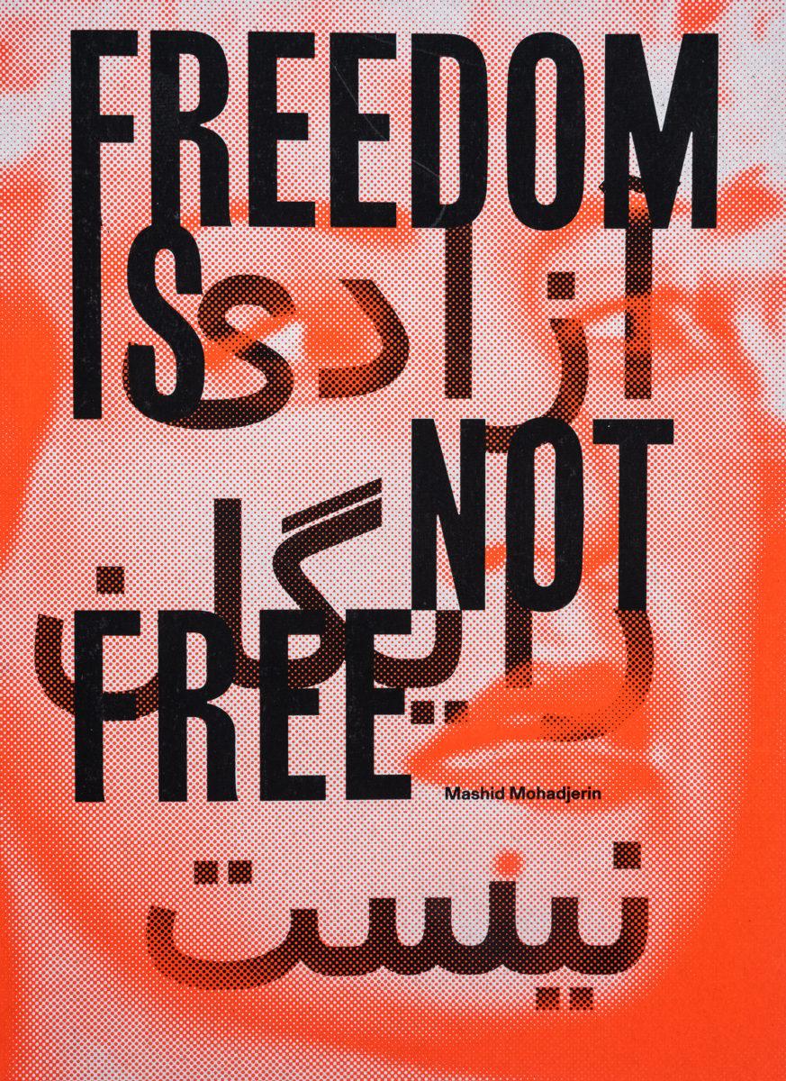 Mashid Mohadjerin, Freedom Is Not Free