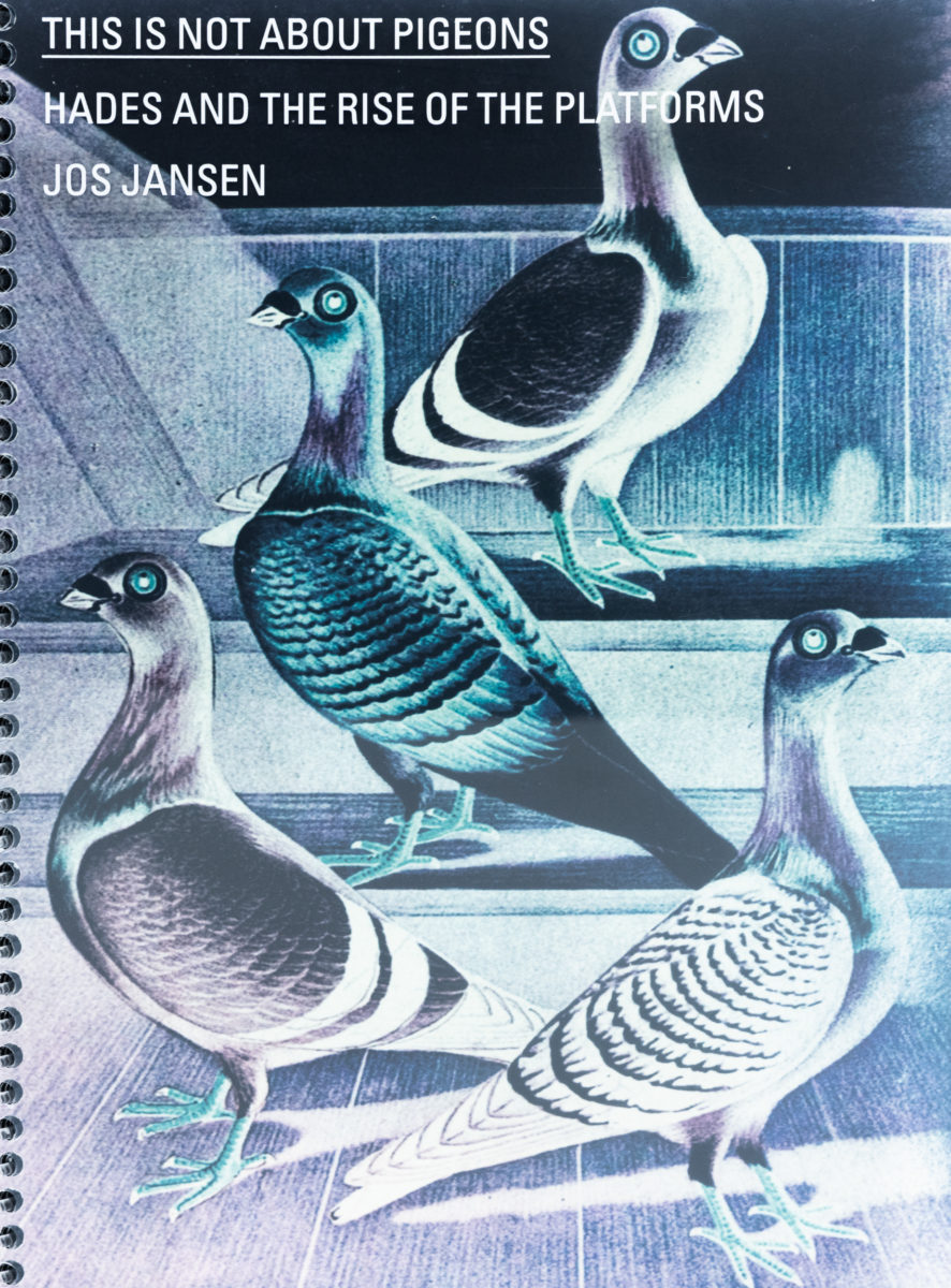 Jos Jansen, This is not about pigeons - Hades and the rise of platforms