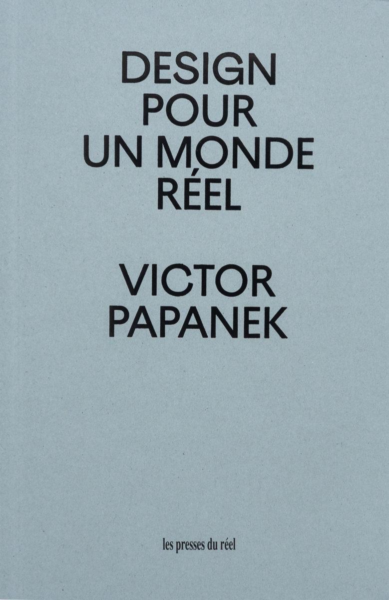 Victor Papanek, Design pour un monde réel - Ecologie humaine et changement climatique