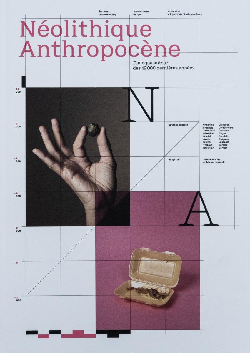 205 éditions, Néolithique Anthropocène - Dialogue autour des 12000 dernières années