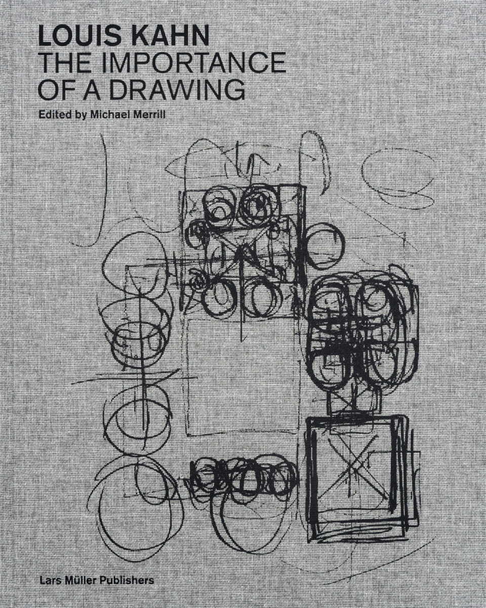 Louis Kahn, The importance of a drawing