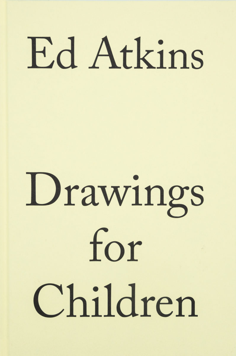 Ed Atkins, Drawings for Children