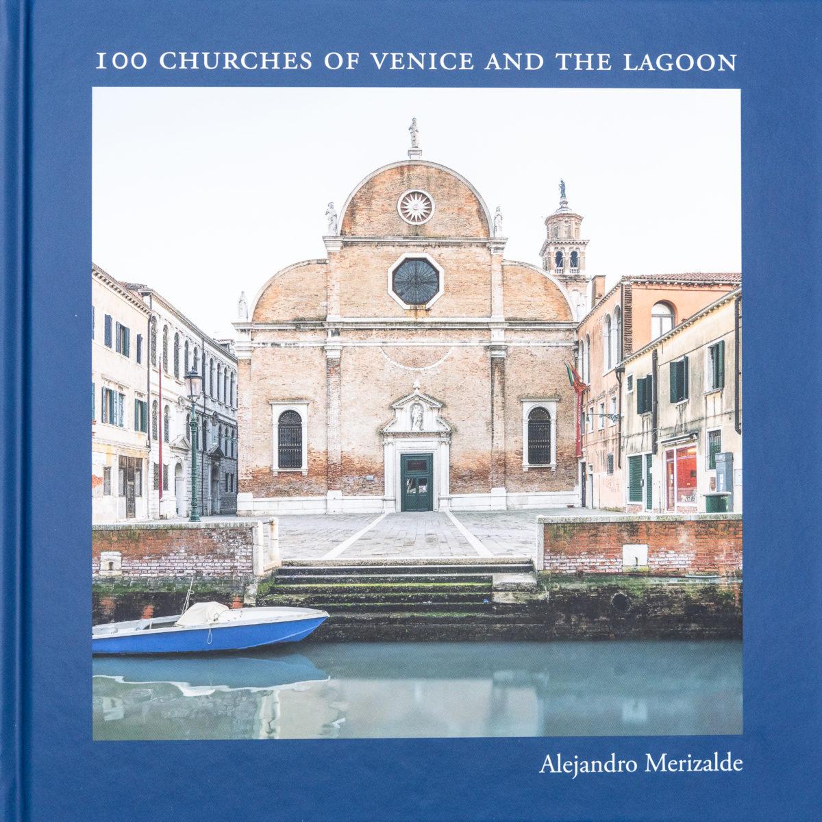 Alejandro Merizalde, 100 churches of Venice and the Lagoon