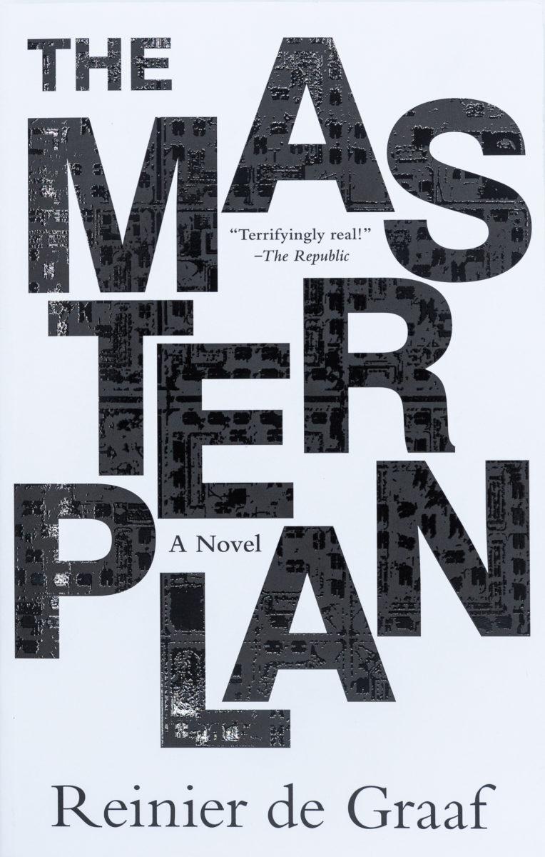Reinier de Graaf, The Masterplan