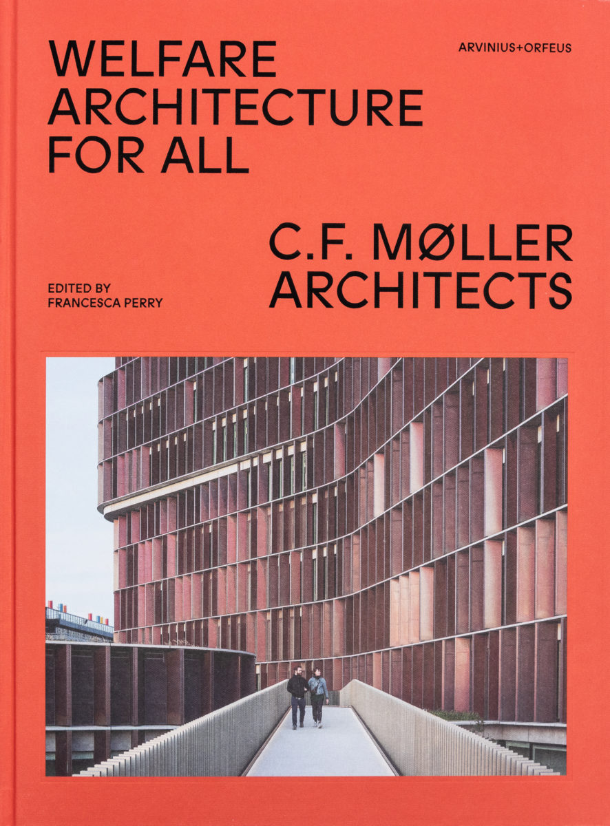 C.F. Møller Architects, Welfare Architecture for All
