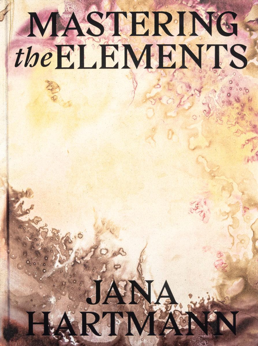 Jana Hartmann, Mastering the Elements