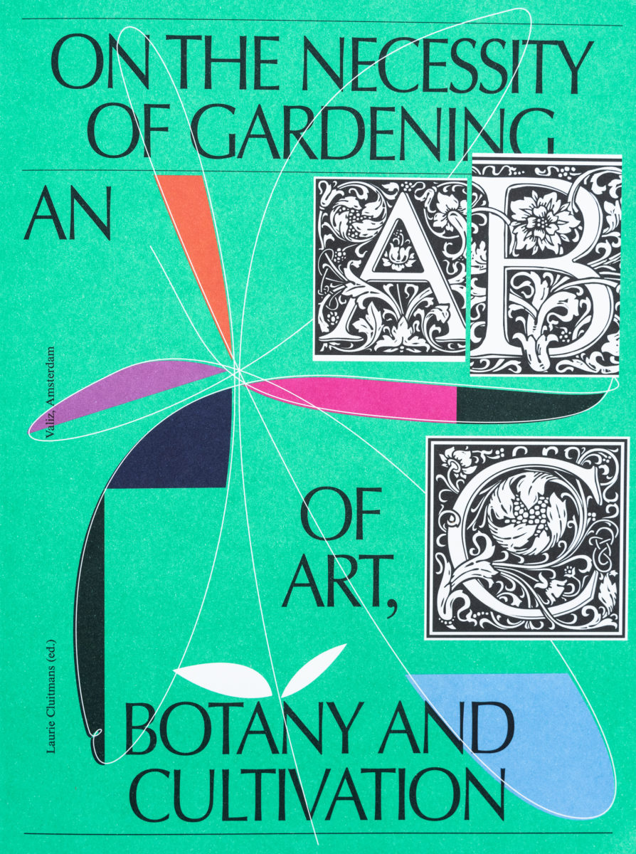 Laurie Cluitmans (Ed.), On the Necessity of Gardening