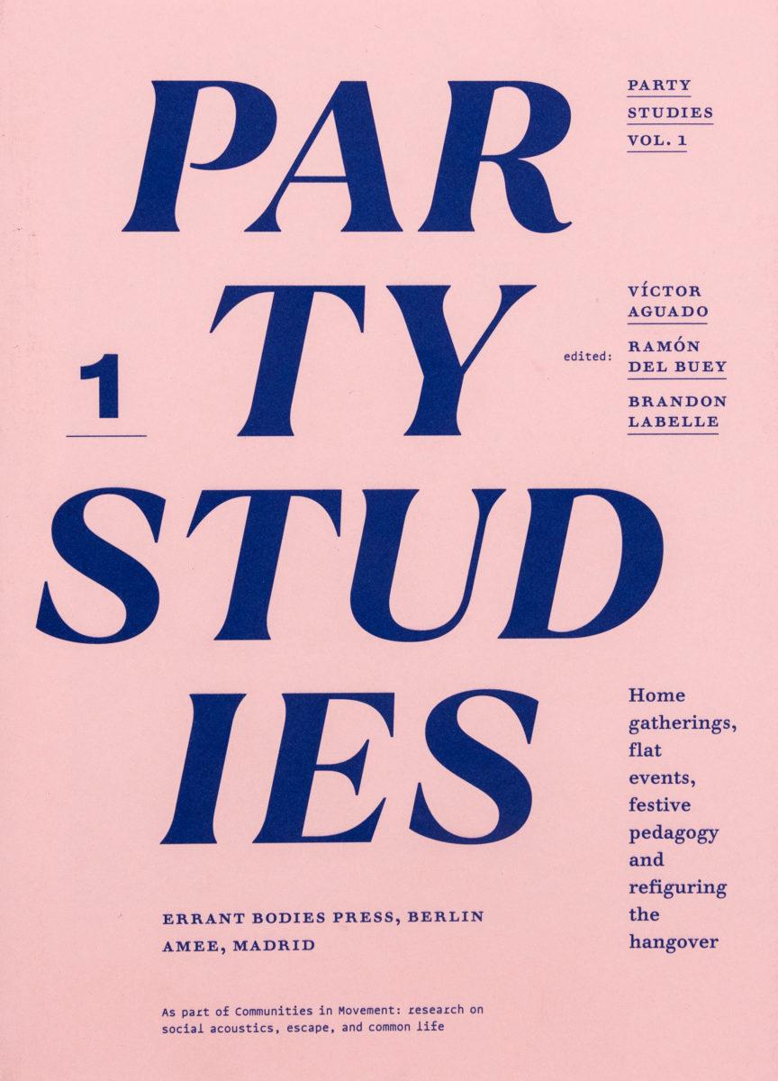 Miguel Ballarin, Victor Aguado, Octavio Camargo, Party Studies – Vol. 1