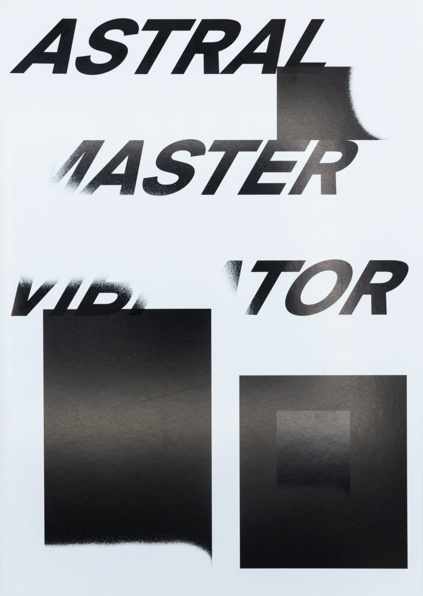 Xavier Robel, Astral Master Vibrator