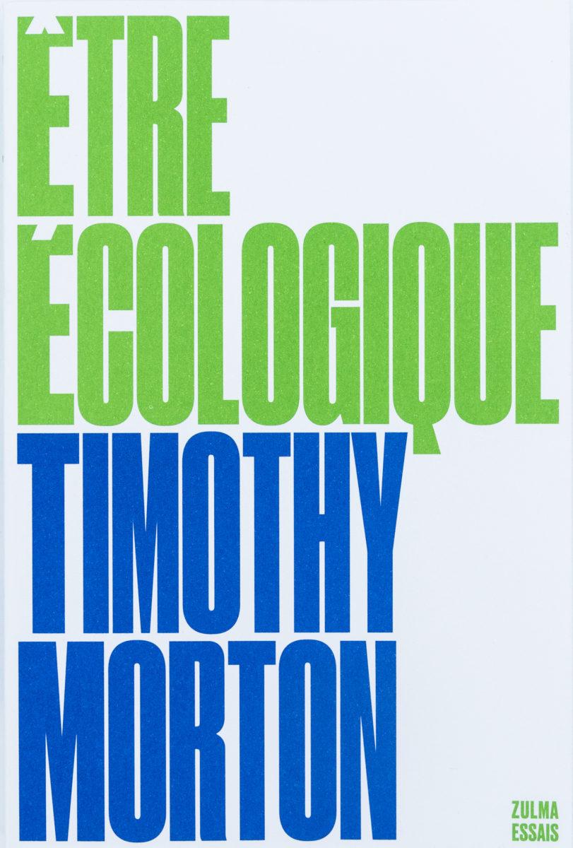 Timothy Morton, Être écologique